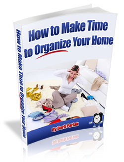How To Make Time To Organize Your Home